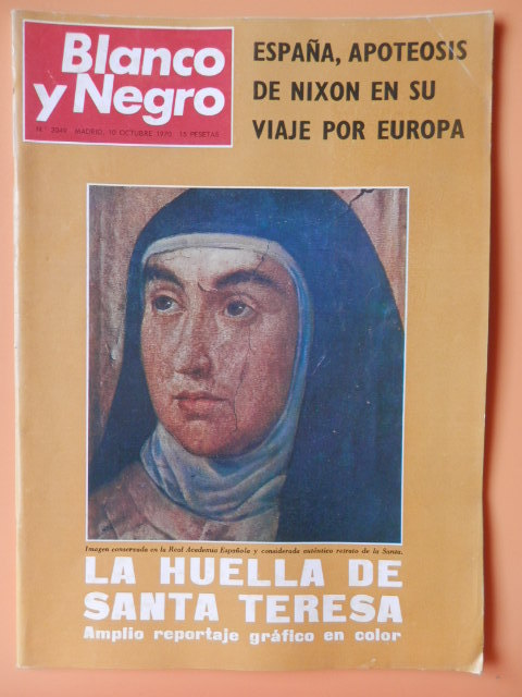 Blanco Y Negro. 10 Octubre 1970. La Huella De Santa Teresa. Nº 3049 - Diversos Autores -