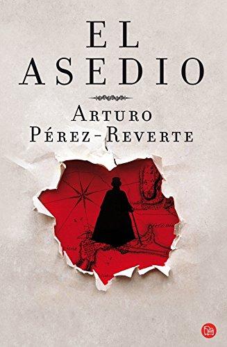 El asedio ( Edición de bolsillo) - Arturo Pérez-Reverte - Punto De Lectura