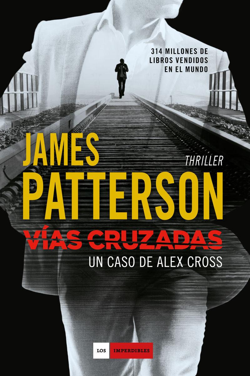 Vías Cruzadas: Un Caso de Alex Cross - James Patterson - Duomo Ediciones