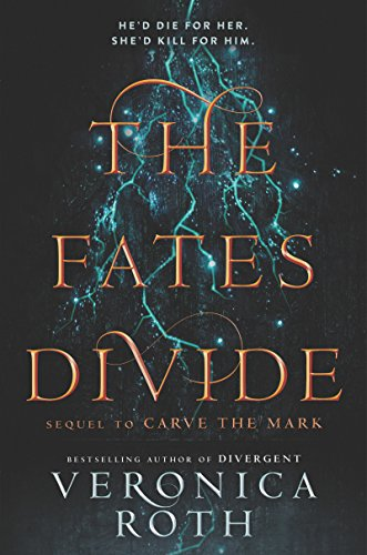 The Fates Divide: 2 (Carve the Mark) (libro en inglés) - Veronica Roth - Katherine Tegen Books