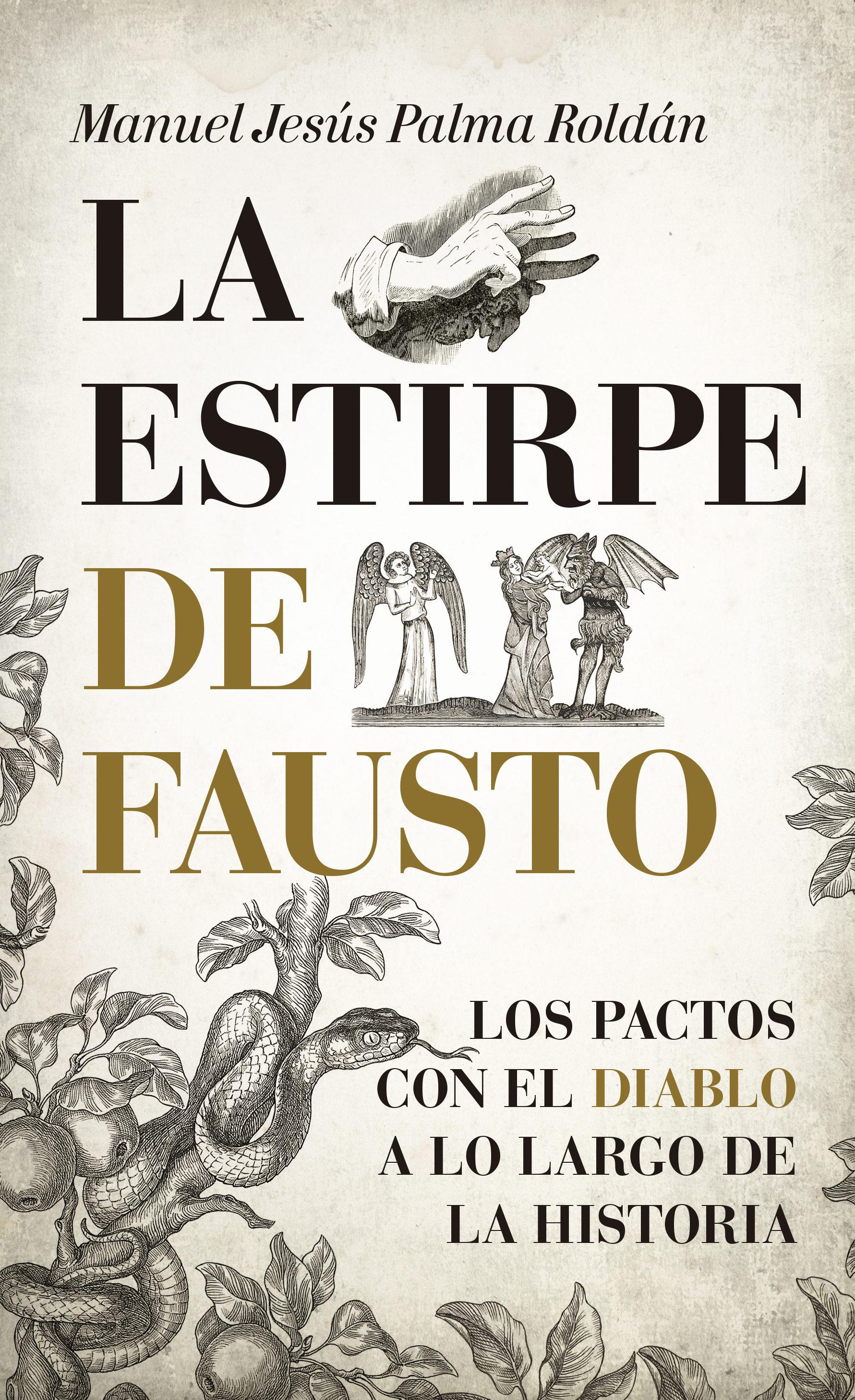 La Estirpe de Fausto - Manuel Jesus Palma - Almuzara