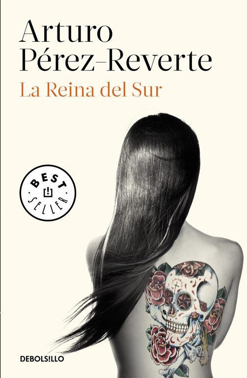 La Reina del sur - Arturo Pérez-Reverte - Debolsillo