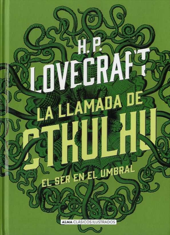 La Llamada de Cthulhu (Clásicos) - H. P. Lovecraft - Alma