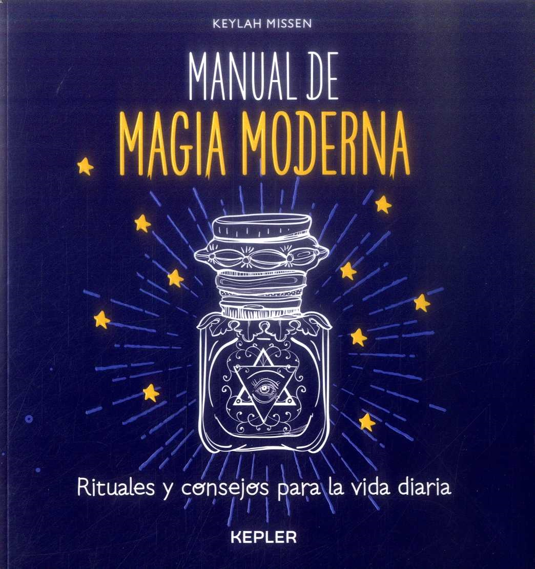 Manual de Magia Moderna - Keylah Missen - Kepler