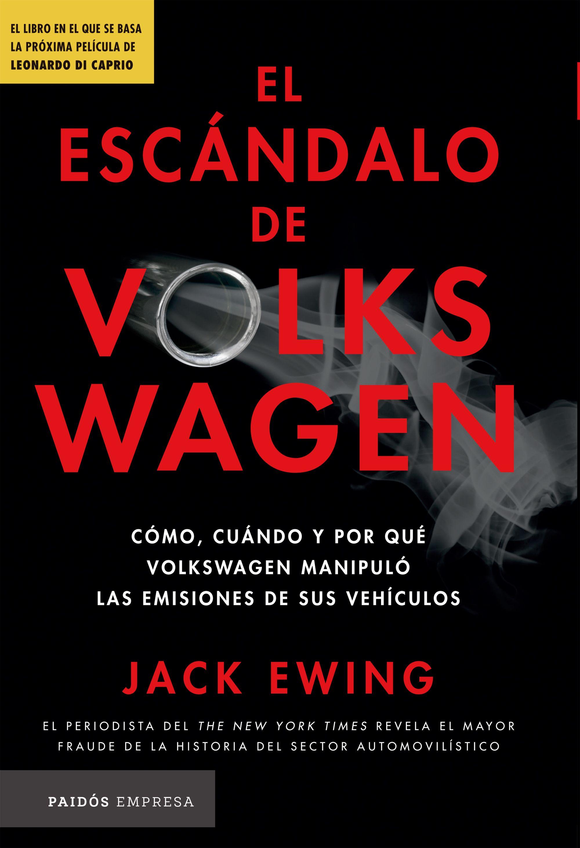 El Escándalo de Volkswagen - Jack Ewing - Paidos Empresas Colombia