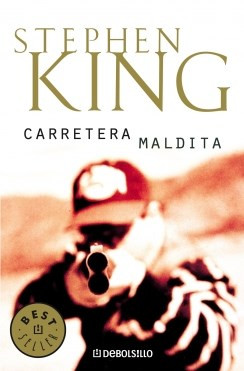 Carretera Maldita - King Stephen - DEBOLSILLO
