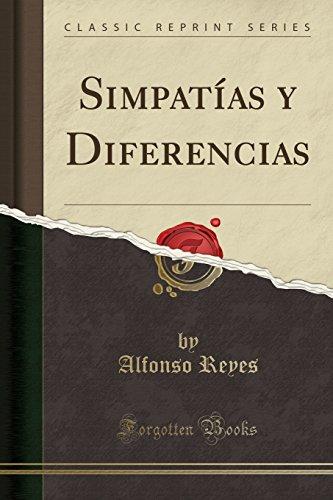 Simpatías y Diferencias (Classic Reprint)