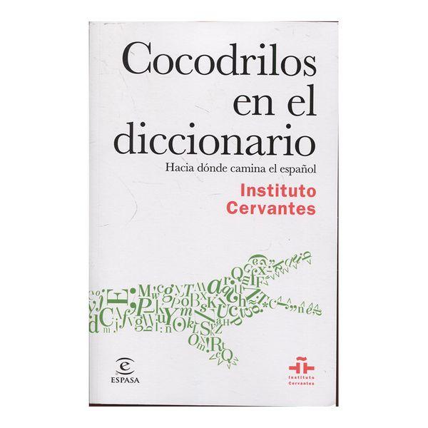 Cocodrilos en el Diccionario - Instituto Cervantes - Espasa