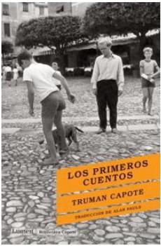 Los PrimerosCuentos - Truman Capote - Lumen
