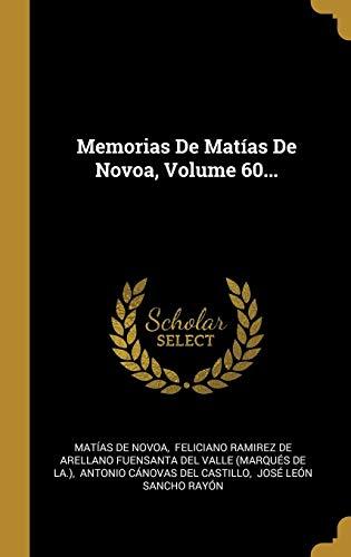 Memorias de Matías de Novoa, Volume 60.