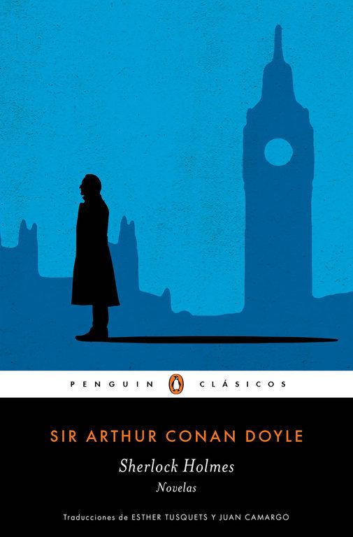 Sherlock Holmes. Novelas - Arthur Conan Doyle - Penguin Clasicos