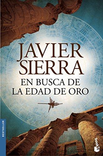 En Busca de la Edad de oro (libro en Inglés) - Javier Sierra - Booket