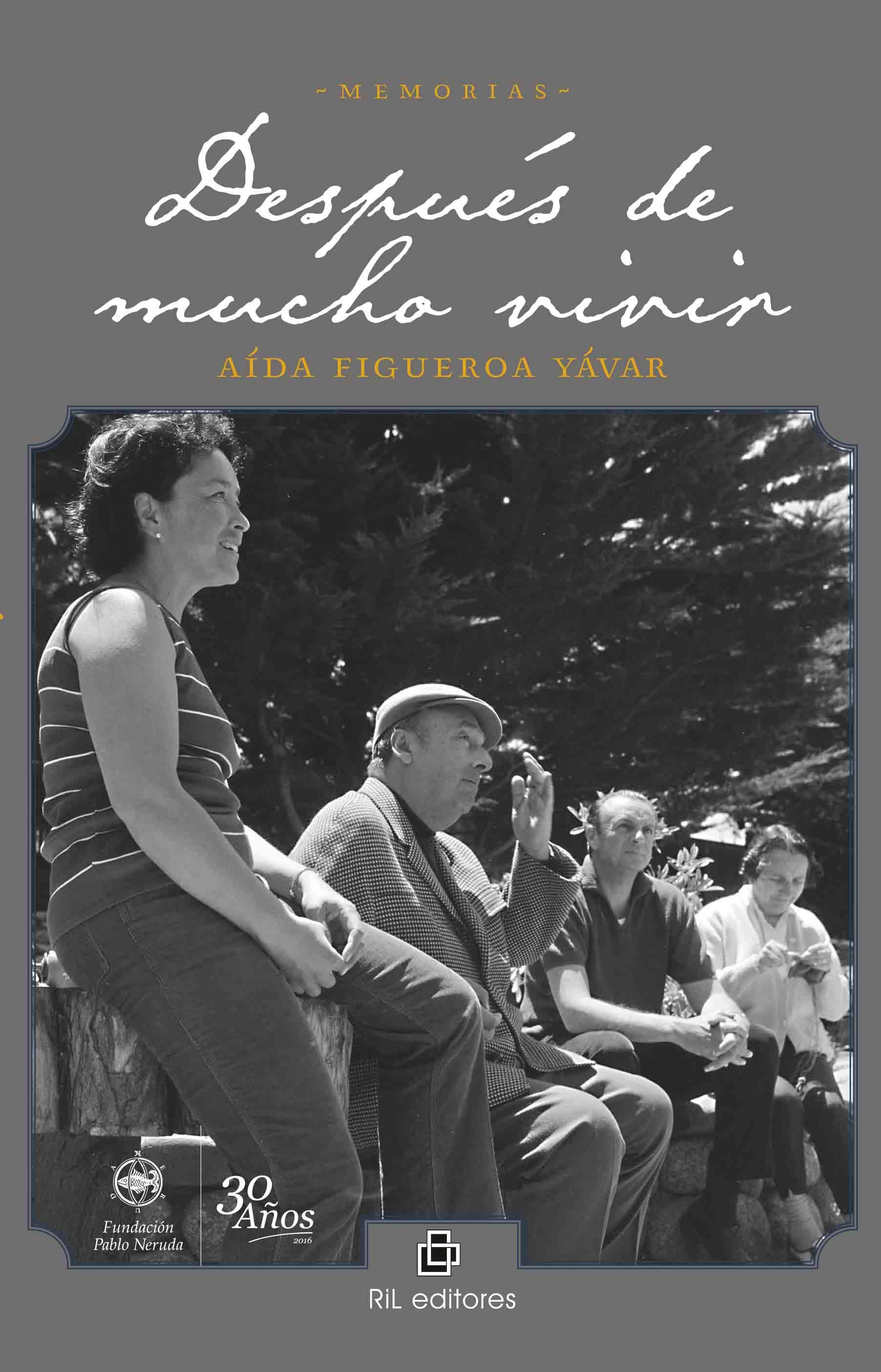 Después de Mucho Vivir - Aída Figueroa - Ril Editores