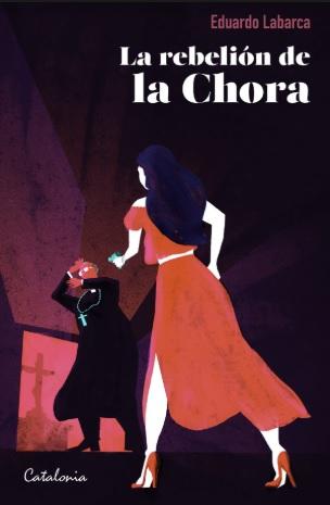 La Rebelión De La Chora - Eduardo Labarca - Catalonia