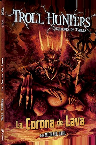 portada Corona de Lava (Troll Hunters Cazadores de Trolls 3) (Bolsillo)