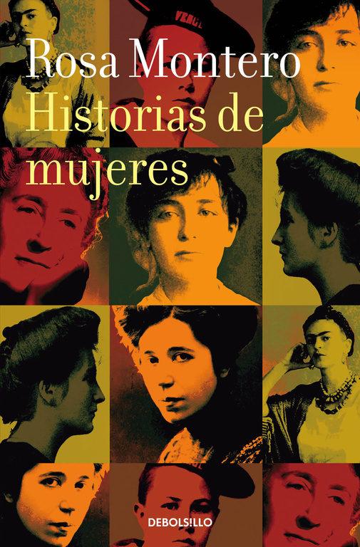 Historias de Mujeres - Rosa Montero - Debolsillo