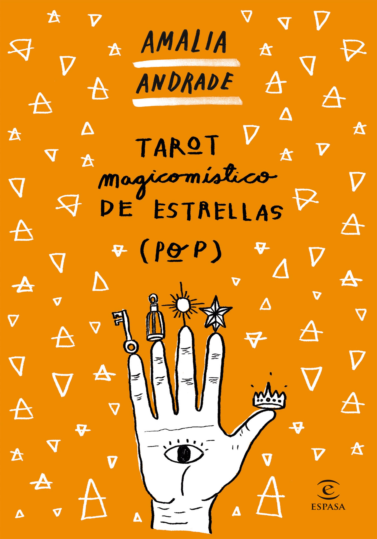 Tarot Magicomístico de Estrellas (Pop) - Amalia Andrade Arango - Espasa