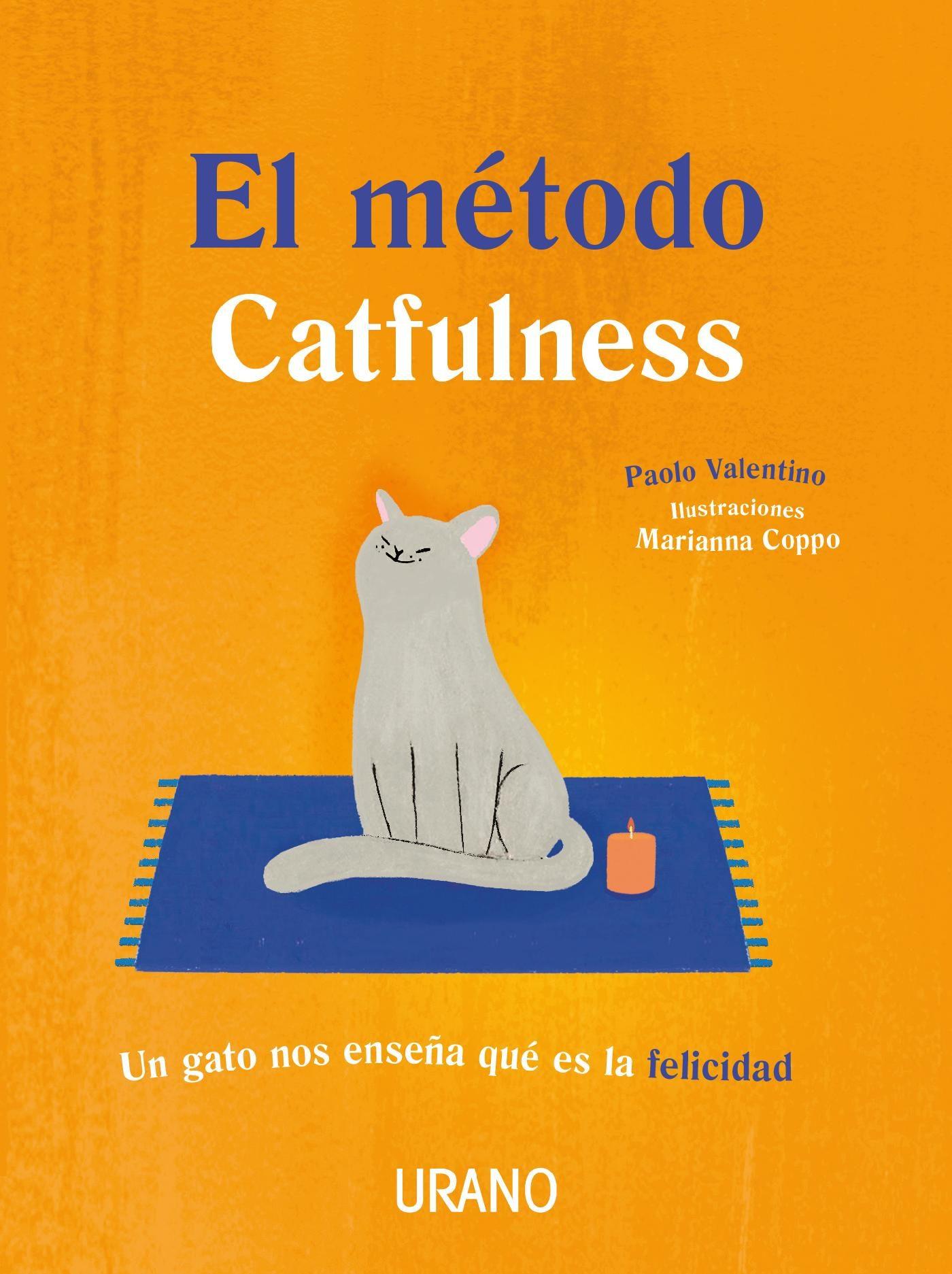 El Metodo Catfulness - Paolo Valentino - Urano