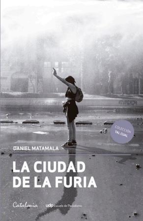 La Ciudad De La Furia - Daniel Matamala - Catalonia