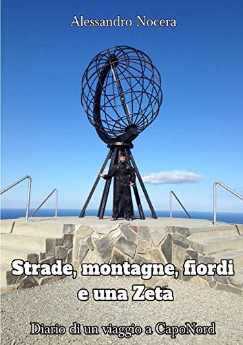 Strade, Montagne, Fiordi e una Zeta (libro en Italiano)