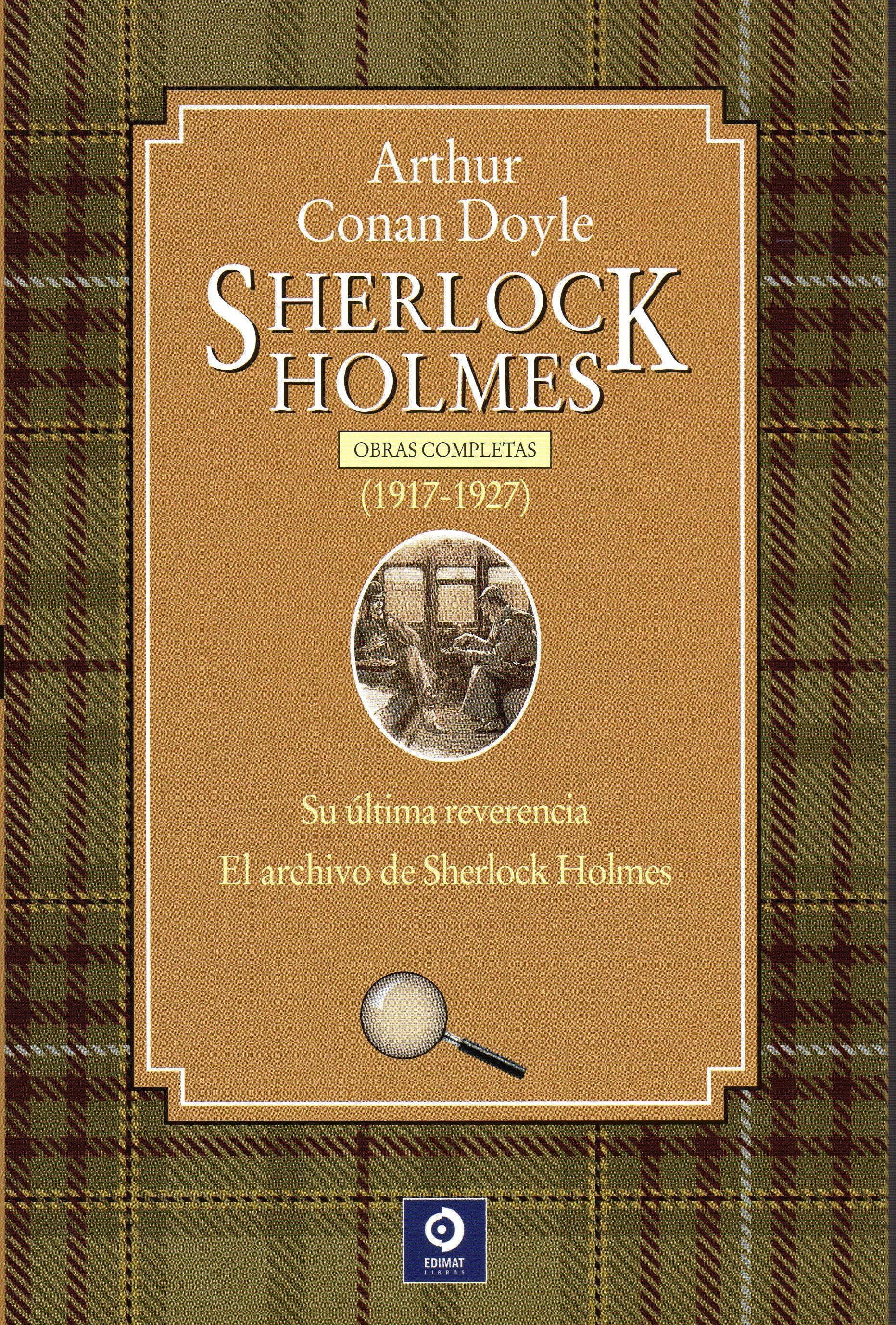 Obras Completas de Sherlock Holmes: Sherlock Holmes  1917-1927: 4
