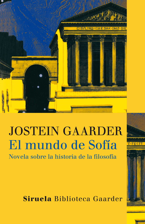 El Mundo de Sofia - Jostein Gaarder - Siruela