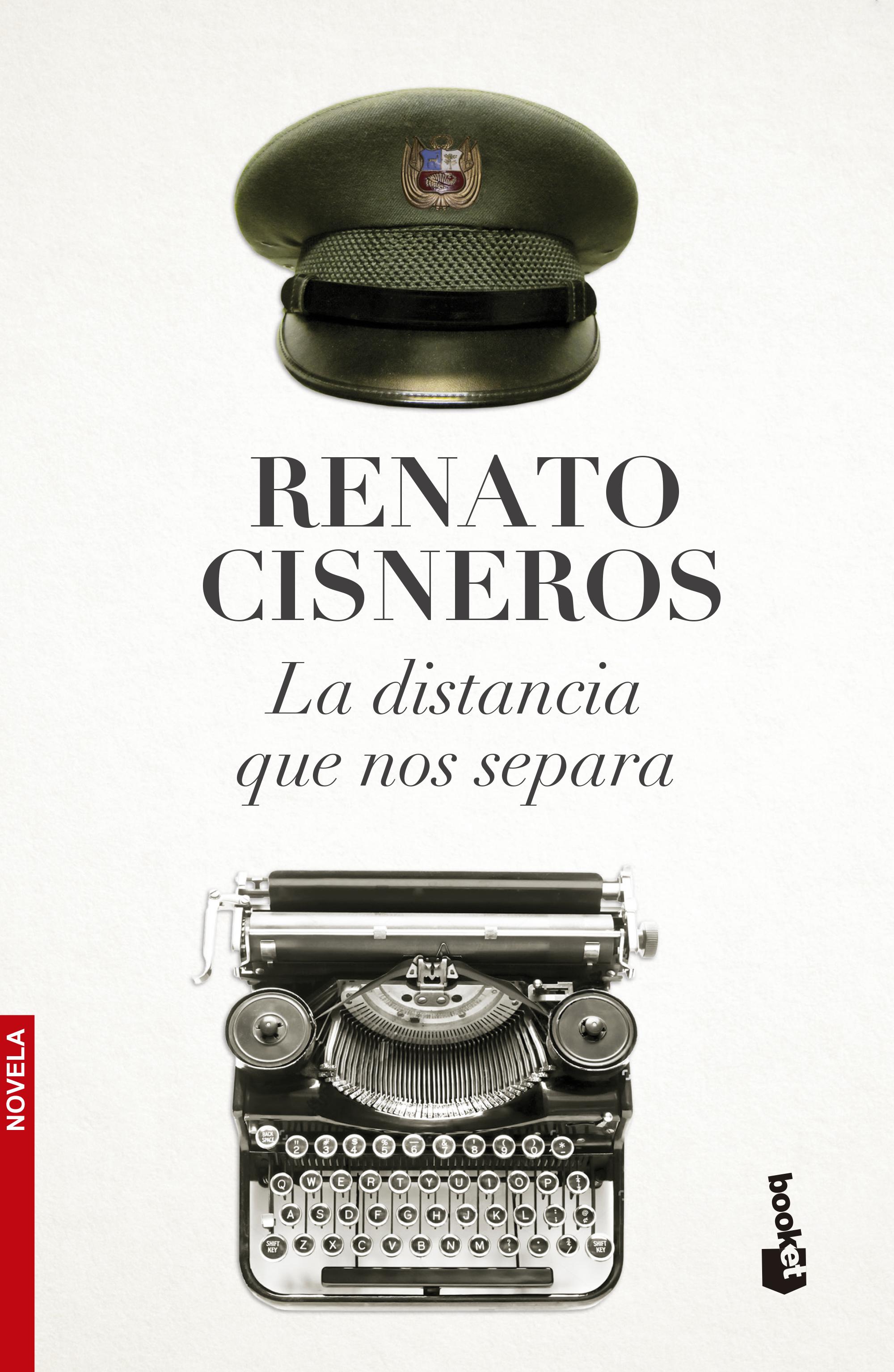 La Distancia que nos Separa - Renato Cisneros - Booket