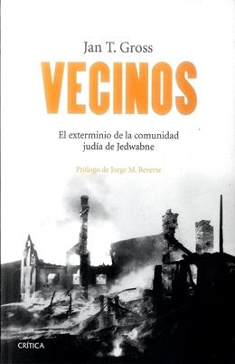 Vecinos - Jan T. Gross - Crítica