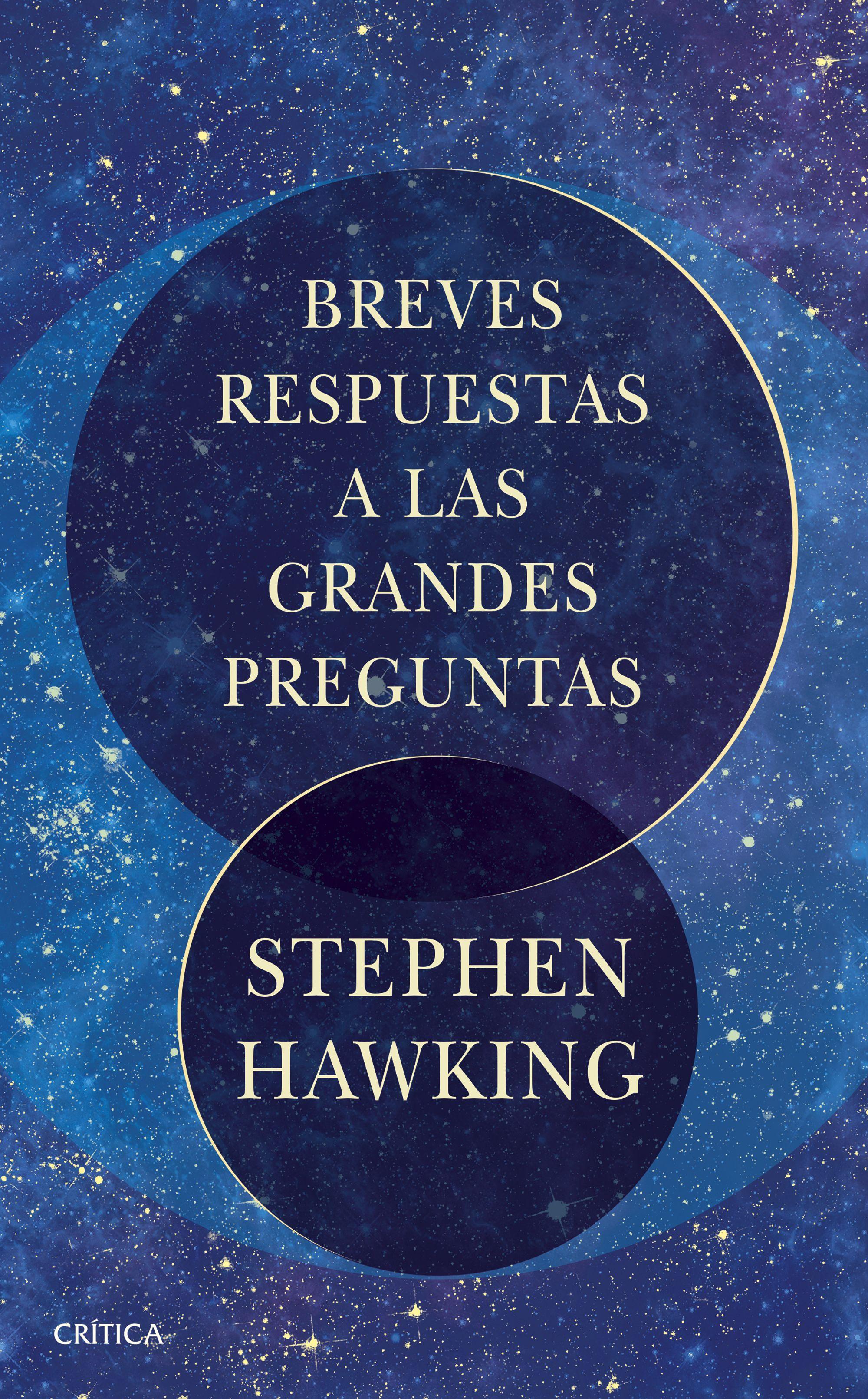 Breves Respuestas a las Grandes Preguntas - Stephen Hawking - Crítica