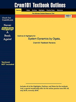 Studyguide for System Dynamics by Ogata, ISBN 9780131424623 - Ogata, 4th Edition; Cram101 Textbook Reviews; Cram101 Textbook Reviews - Academic Internet Publishers