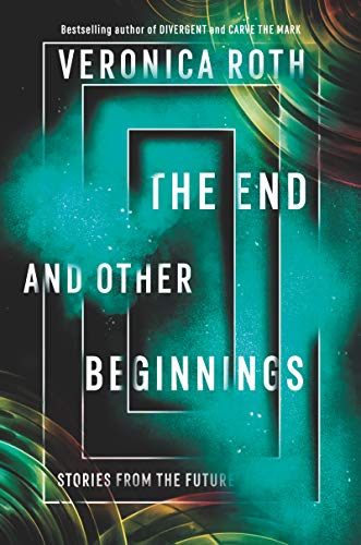 The end and Other Beginnings: Stories From the Future (libro en Inglés)