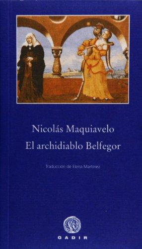 El Archidiablo Belfegor - Nicolas Maquiavelo - Gadir