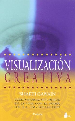 Visualización Creativa - Shakti Gawain - Sirio