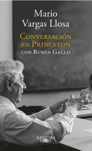 Conversación En Princeton - Mario Vargas Llosa - Alfaguara