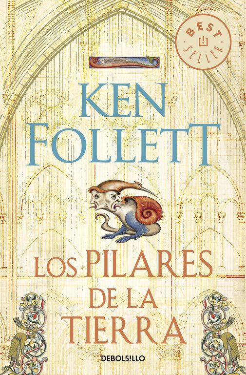 Los Pilares de la Tierra - Ken Follett - Debolsillo