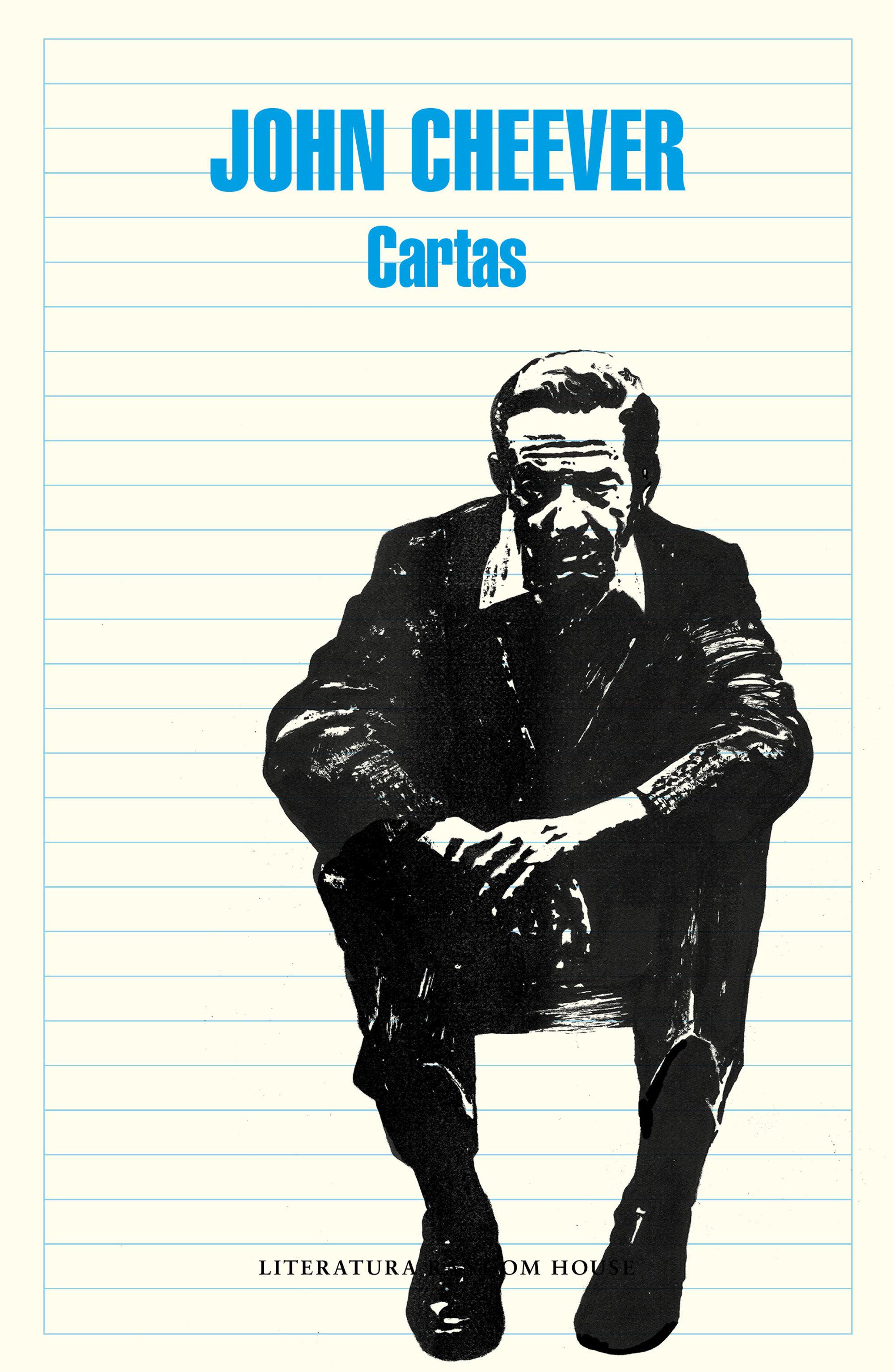 Cartas  - John Cheever - LITERATURA RANDOM HOUSE