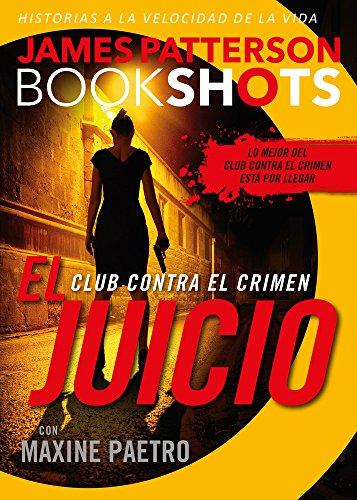 El Juicio/ the Judgement (Bookshots) - James Patterson - Edit Oceano De Mexico