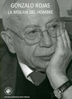 La Miseria del Hombre - Gonzalo Rojas - Universidad Diego Portales