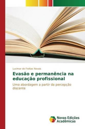 Evasão e permanência na educação profissional