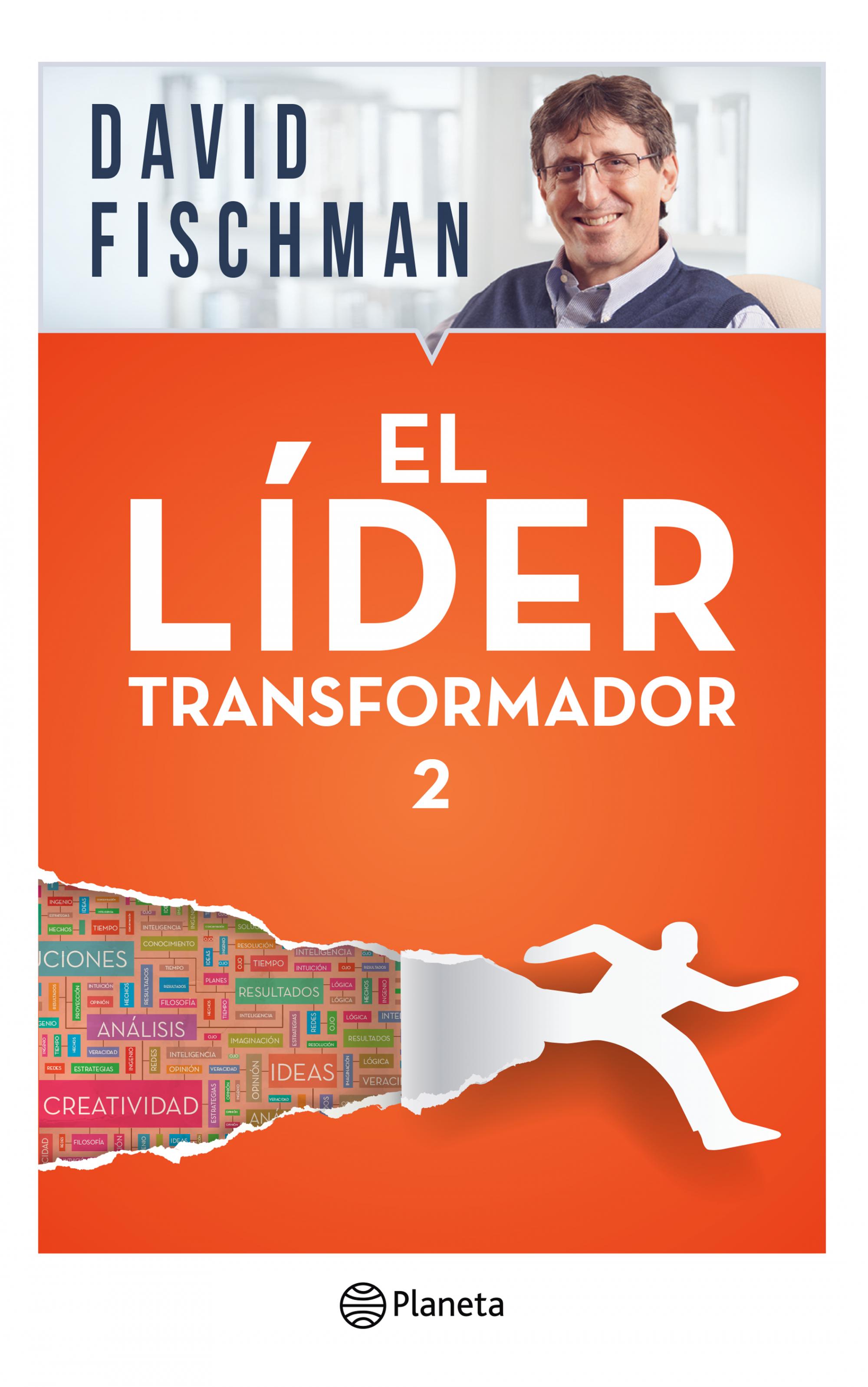 El Lider Transformador 2 - David Fischman - Planeta