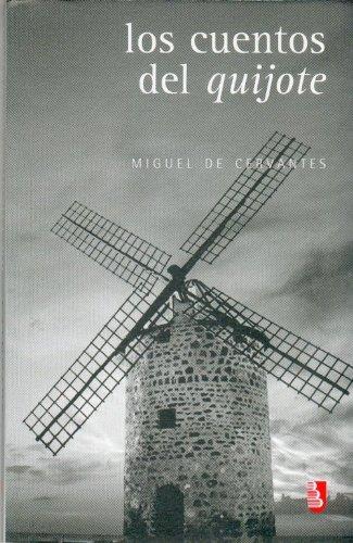 cuentos del quijote, los - de cervantes saavedra miguel - f.c.e. (mexico)