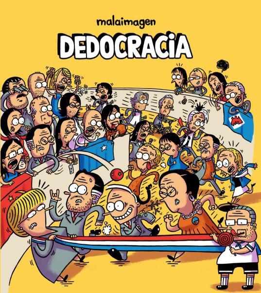 Dedocracia - Malaimagen - Reservoir Books