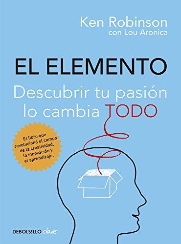 El Elemento - Lou Robinson Ken/Aronica - Debolsillo
