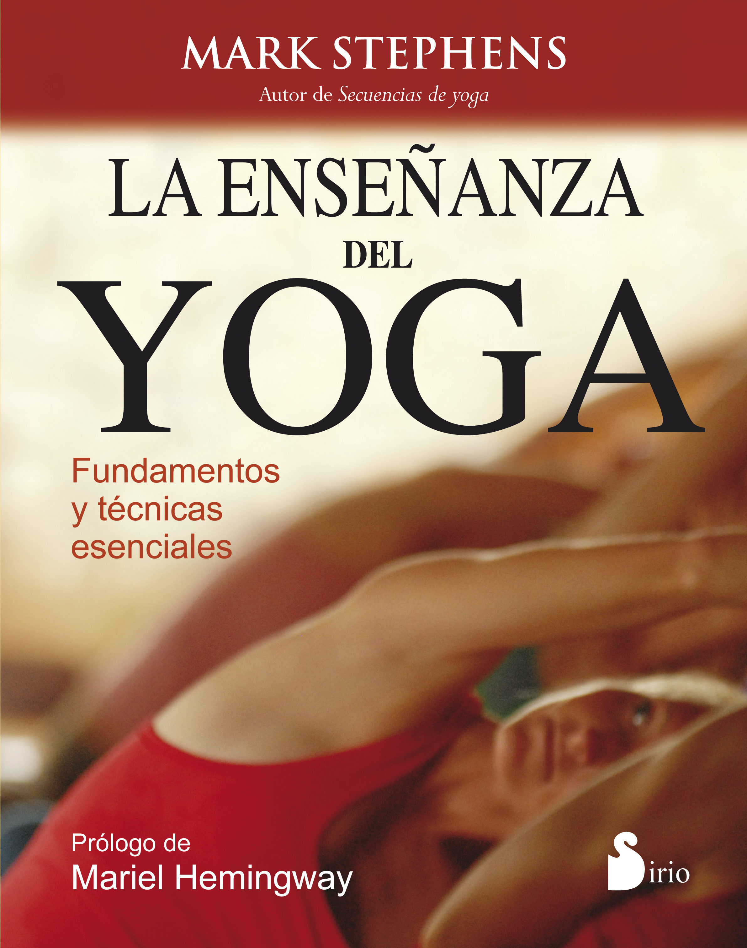 La Enseñanza Del Yoga - Mark Stephens - Sirio