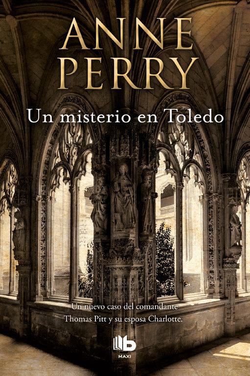Un Misterio en Toledo - Anne Perry - B De Bolsillo