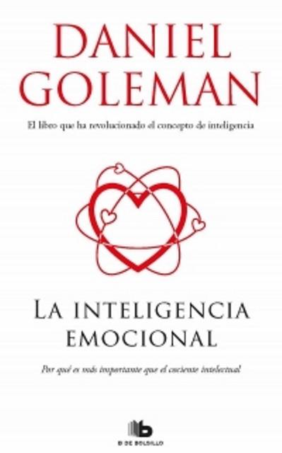 La Inteligencia Emocional - Daniel Goleman - Ediciones B