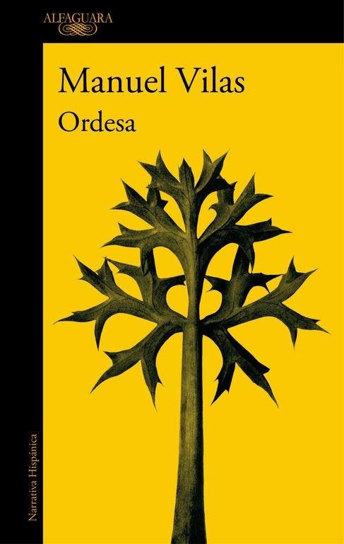 Ordesa - Manuel Vilas - Alfaguara