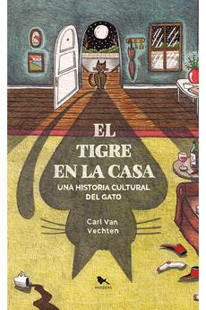 El Tigre en la Casa - Carl Van Vechten - Hueders
