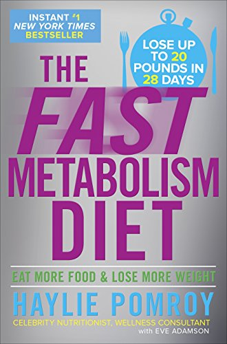 The Fast Metabolism Diet: Eat More Food and Lose More Weight (libro en Inglés) - Haylie Pomroy - Random House Lcc Us