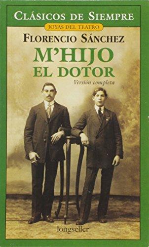 M'hijo el Doctor - Florencio Sánchez - Longseller